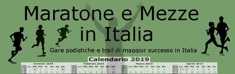 Calendario Gare Podistiche Campania.Maratone E Mezzemaratone In Italia 2019 Calendario Delle
